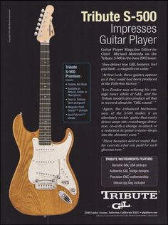 The G&L Tribute S-500 Premium Electric Guitar. original full page guitar magazine promo advertisement. Trade ads are advertisements that run in various publications for the purpose of promoting an artist or product. | eBay!