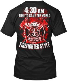 f957a4976 Firefighter Tshirt Style Funny Tshirt For Men. Firefighter Shirts