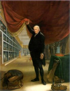 The Artist in His Museum (self-portrait, 1822) is displayed at the Pennsylvania Academy of the Fine Arts in Philadelphia.