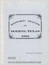 Historic images of Boerne, Texas 1982 by Garland A Perry http://www.amazon.com/dp/B0006ERC1K/ref=cm_sw_r_pi_dp_J7oLub0KXG0E3