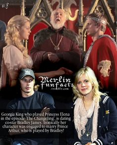 """MERLIN FUN FACT #8. """" Georgia King who played Princess Elena in the episode 'The Changeling' is dating co-star Bradley James. Ironically her character was engaged to marry Prince Arthur, who is played by Bradley! """""""