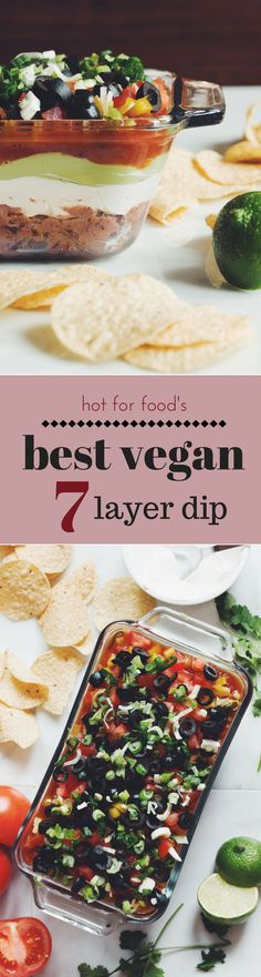 the best vegan 7 layer dip | RECIPE on http://hotforfoodblog.com