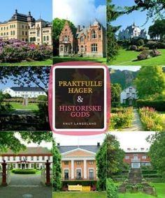 """""""Praktfulle hager & historiske gods"""" av Knut Langeland (ISBN: 8241909586, 9788241909580)"""