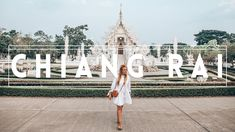What to do in CHIANG RAI - A Travel Diary!