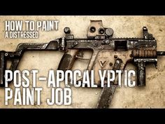 ▶ How to Paint a Distressed Post-Apocalptic Paint Job - YouTube