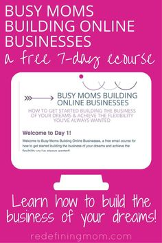 Busy Moms Building Online Businesses: a free 7-day email course from a working mom who quit corporate america to pursue the entrepreneurial life of blogging and building an online business. This course teaches you how to tackle taxes and financial systems in an easy to understand way. Define the type of business you want to start, develop a business plan, learn how to start a blog and make money from home, & how to find the time to build it all while working and taking care of your family!