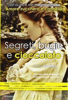 """Nuova recensione """"Segreti, bugie e cioccolato"""" di Amy Bratley... qui --> www.booklosophy.com  #cioccolato #Segretibugieecioccolato #AmyBratley #booklosophy"""