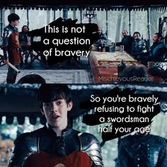 So you're bravely refusing to fight a swordsman half your age. - The Chronicles of Narnia: Prince Caspian