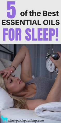 5 of the Best Essential Oils For Sleep - The Organic Goat Lady Are you having a hard time falling asleep or staying asleep? Here are five of the best essential oils for sleep! Use these oils to help. Essential Oils For Mosquitoes, Essential Oils For Cough, Essential Oils Christmas, Clary Sage Essential Oil, Essential Oil Diffuser Blends, Relaxing Oils, Calming Oils, Oil For Cough, How To Fall Asleep