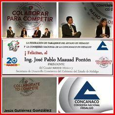 Enhorabuena Ing. José Pablo Maauad Ponton Secretario de Desarrollo Económico del Gobierno del Estado de Hidalgo