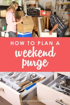 Want to kick-off your Spring Cleaning with a bang? Why not dedicate a weekend to clearing the clutter and getting unstuffed for good? Here's how to plan a weekend purge from start to finish! #weekendpurge #clean #springcleaning #declutter
