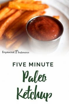 A paleo ketchup recipe that tastes like the original version? No, it's not too good to be true. Prep time is just five minutes! Paleo recipes are gluten-free, grain-free, refined sugar free, and dairy free to reduce inflammation and improve wellbeing. #healthy #glutenfree #paleodiet #paleorecipe #primal #whole30