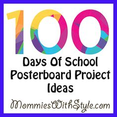 100 Days of School Posterboard Project Ideas