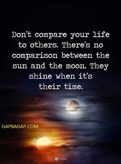 Well Said Quote About The Sun vs. Moon