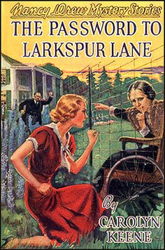 """When I started reading Nancy Drew mysteries as little girl, I had never before heard the word, """"larkspur."""" Ironically, """"larkspur"""" was the first word to pop into my head, when I was trying to remember titles of Nancy Drew books!"""