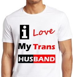 I Love My Trans Husband_Trans Love T-shirt by ALLGayTees on Etsy