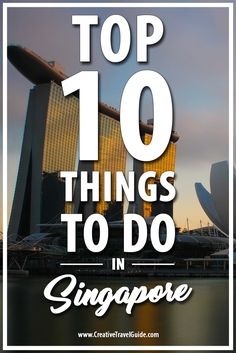 Top 10 Things To Do In Singapore. There is so many things to do in Singapore, South East Asia, so read our post for our choices.