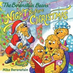 The Berenstain Bears' Night Before Ho, ho, ho! It's Christmas Eve, and Mama wants to teach the Bears that there's more to the holidays than just television specials.The Berenstain Bears' Night Before Christmas, a heartwarming retelling of Clement Cla Its Christmas Eve, Christmas Tale, Christmas Poems, The Night Before Christmas, Christmas Cartoons, Christmas Goodies, Winter Holiday, Christmas Presents, Christmas Holiday