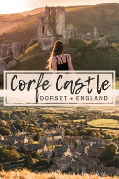 How to visit Corfe Castle, Dorset, England: practical tips, tricks and advice for the best time to see the magical Norman Fort and quintessential British village as well as what you should see once there! Dorset England, London England, Oxford England, Yorkshire England, Yorkshire Dales, Cornwall England, Europe Travel Tips, Travel Guides, Travel Uk