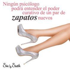 Ningún psicólogo podrá entender el poder curativo de un par de Zapatos nuevos.