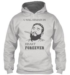 Love this? https://teespring.com/in-heart-forever?tsmac=store&tsmic=trending-t-shirt-collection#pid=212&cid=5821&sid=front #fidelcastroinvencible