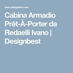 Cabina Armadio Prêt-À-Porter da Redaelli Ivano   Designbest