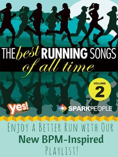 The best running songs of all time--volume 2! Take these awesome songs and add them to your playlist the next time you're looking for some motivating tunes!