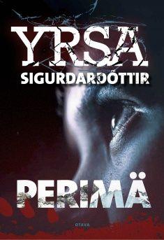 Yrsa Sigurdardottir: Perimä Literature, Reading, Books, Movies, Movie Posters, Literatura, Libros, Films, Book