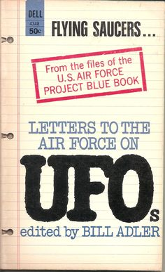 Letters to the Air Force on UFOs - edited by Bill Adler