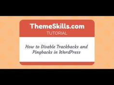 How to Disable Trackbacks and Pingbacks in WordPress - YouTube