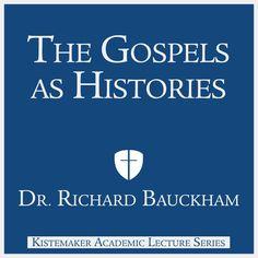 The Gospels as Histories - Dr. Richard Bauckham | Christianity...: The Gospels as Histories - Dr. Richard Bauckham |… #Christianity