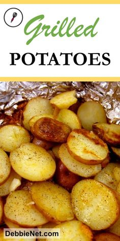You can make these simple potatoes on the grill or in the oven. The individual packets lets everyone customize their own side dish. Foil Potatoes On Grill, Canned Potatoes, Bbq Potatoes, Grilled Foil Potatoes, Funeral Potatoes, Hasselback Potatoes, Skillet Potatoes, Cheesy Potatoes, Roasted Potatoes