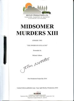Midsomer Murders script, autographed by John Nettles, aka Tom Barnaby Limited Edition published copy.  Bid at auction.mpt.org