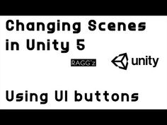Switching Between Scenes in Unity 3D using UI Button (2018) - YouTube