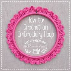 How to crochet around an embroidery hoop.