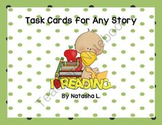 Task Cards for Any Story from Natasha L's Corner on TeachersNotebook.com -  (6 pages)  - A simple set of task cards that can be used after reading any story or novel.