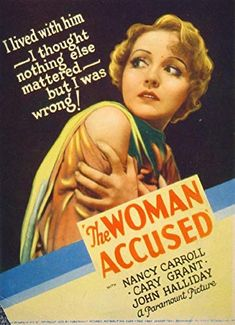 Nancy Carroll in The Woman Accused Cinema Posters, Film Posters, Classic Hollywood, Old Hollywood, Nancy Carroll, Hollywood Poster, Cary Grant, Paramount Pictures, Vintage Movies