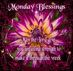 Morning Blessings Monday Blessings Good Monday Morning Good Morning