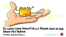 """""""Und #du wirst sein eine #schöne #Krone in der #Hand des #HERRN und ein #königlicher #Reif in der #Hand deines #Gottes."""" #Jesaja 62:3# glaubensimpulse"""