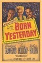 Born Yesterday (1950). Starring: Judy Holliday, William Holden and Broderick Crawford
