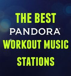 Best Pandora Workout Music Stations | Peanut Butter Fingers