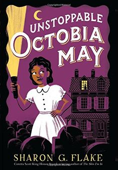 Unstoppable Octobia May by Sharon Flake http://www.amazon.com/dp/0545609607/ref=cm_sw_r_pi_dp_.oymvb19BBE75
