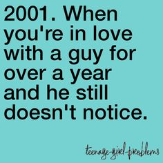 Well I liked a guy for 8 yrs I think he noticed in about just sayin not as bad as Crush Problems, Nerd Problems, Teenager Quotes, Teen Quotes, Funny Quotes, Teen Posts, Teenager Posts, Teenage Girl Problems, Funny Posts