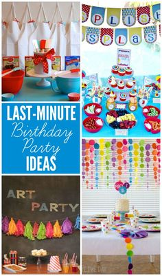 Check out these great last minute birthday party ideas for those times you need to put together something quickly!