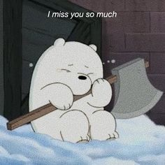 Miss you so much :') Cartoon Quotes, Cartoon Icons, Bear Cartoon, Ice Bear We Bare Bears, We Bear, Cartoon Network, Cartoon Profile Pics, Cartoon Profile Pictures, Bear Wallpaper