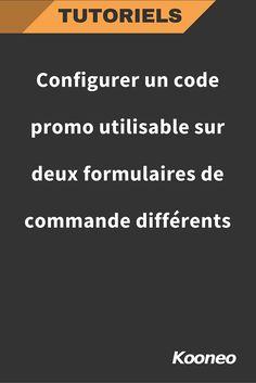 Configurer un code promo utilisable sur deux formulaires de commande différents : http://help.kooneo.com/article/161-comment-creer-un-code-promo-utilisable-sur-deux-formulaires-de-commande-differents