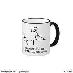 some people just... ringer coffee mug