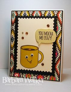 The Buzz: You Mocha Me Crazy! Card featuring What's Brewing stamp set, Postage Stamp Edge Frames dies and Mocha sequins from #simonsaysstamp Full details on my blog. Just click the picture! :)
