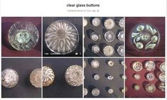 Clear Glass Buttons Photo Album from Antique Buttons on FACEBOOK. #buttonlovers