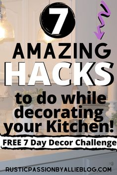 In this 7 day decorating challenge I will show you exactly how to decorate your kitchen affordably. You will design like a decorator and keep in your budget. You'll learn how to diy and decorate french country like Joanna Gaines for cheap. You can remodel a dream kitchen. I'll give you tons of kitchen ideas and kitchen inspirations with these before and after kitchen remodels. You will get the best tips for a modern farmhouse kitchen. #kitchenremodel #joannagaines #kitchendecor #kitchen
